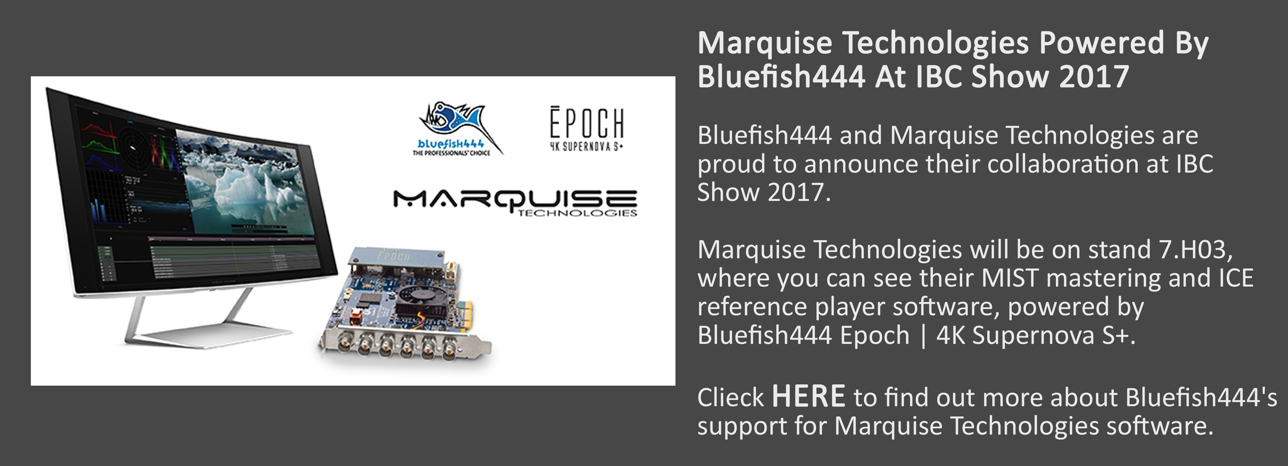 Bluefish444_Marquise Technologies Powered By Bluefish444 At IBC 2017