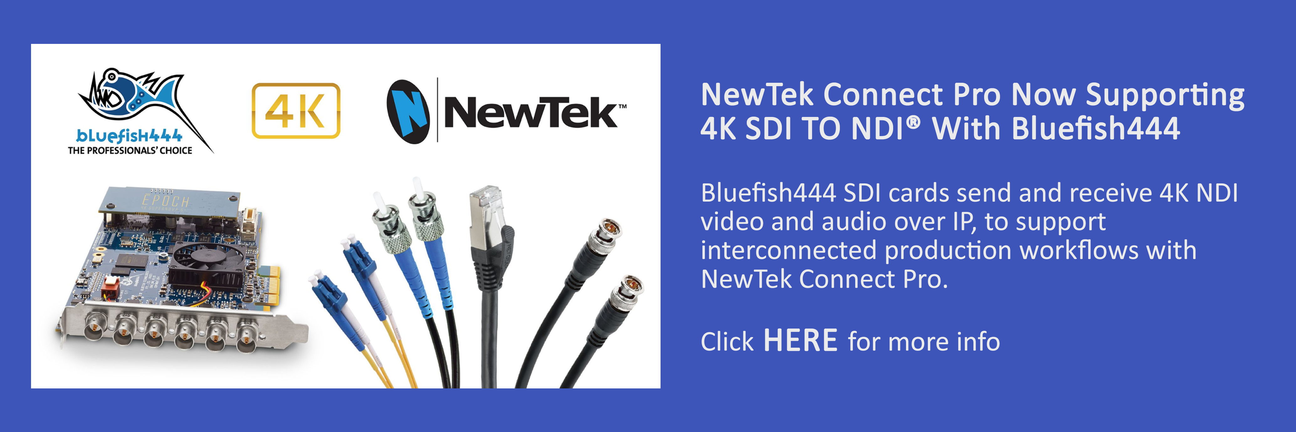 Bluefish444_What To See At IBC 2017_NEWTEK CONNECT PRO NOW SUPPORTING 4K SDI TO NDI® WITH BLUEFISH444