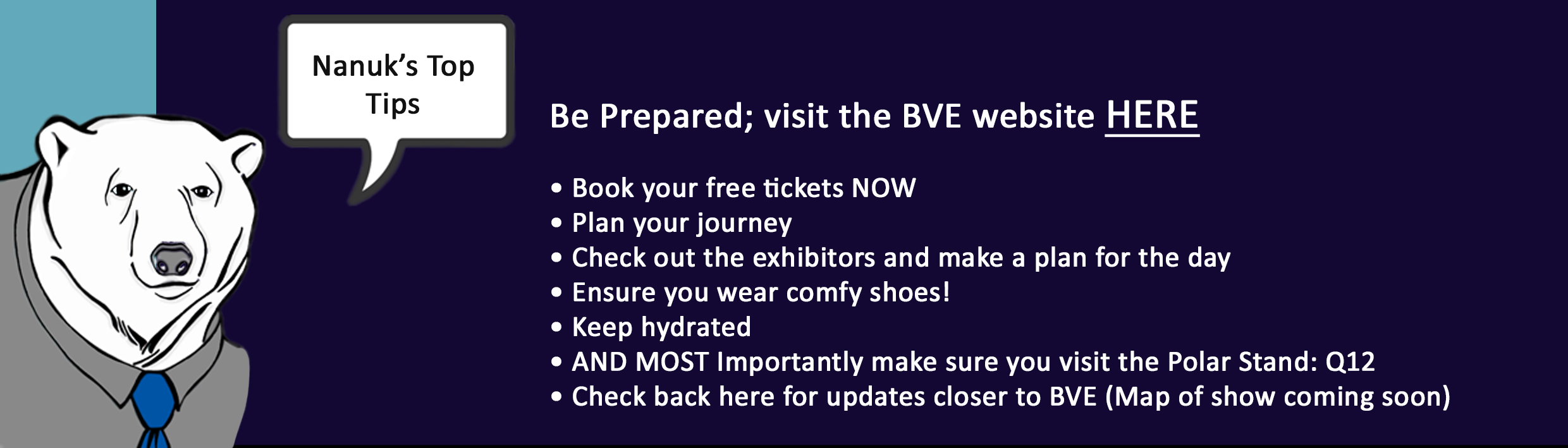Plan Your Visit for BVE 2017_Nanuk's Top Tips for BVE 2017