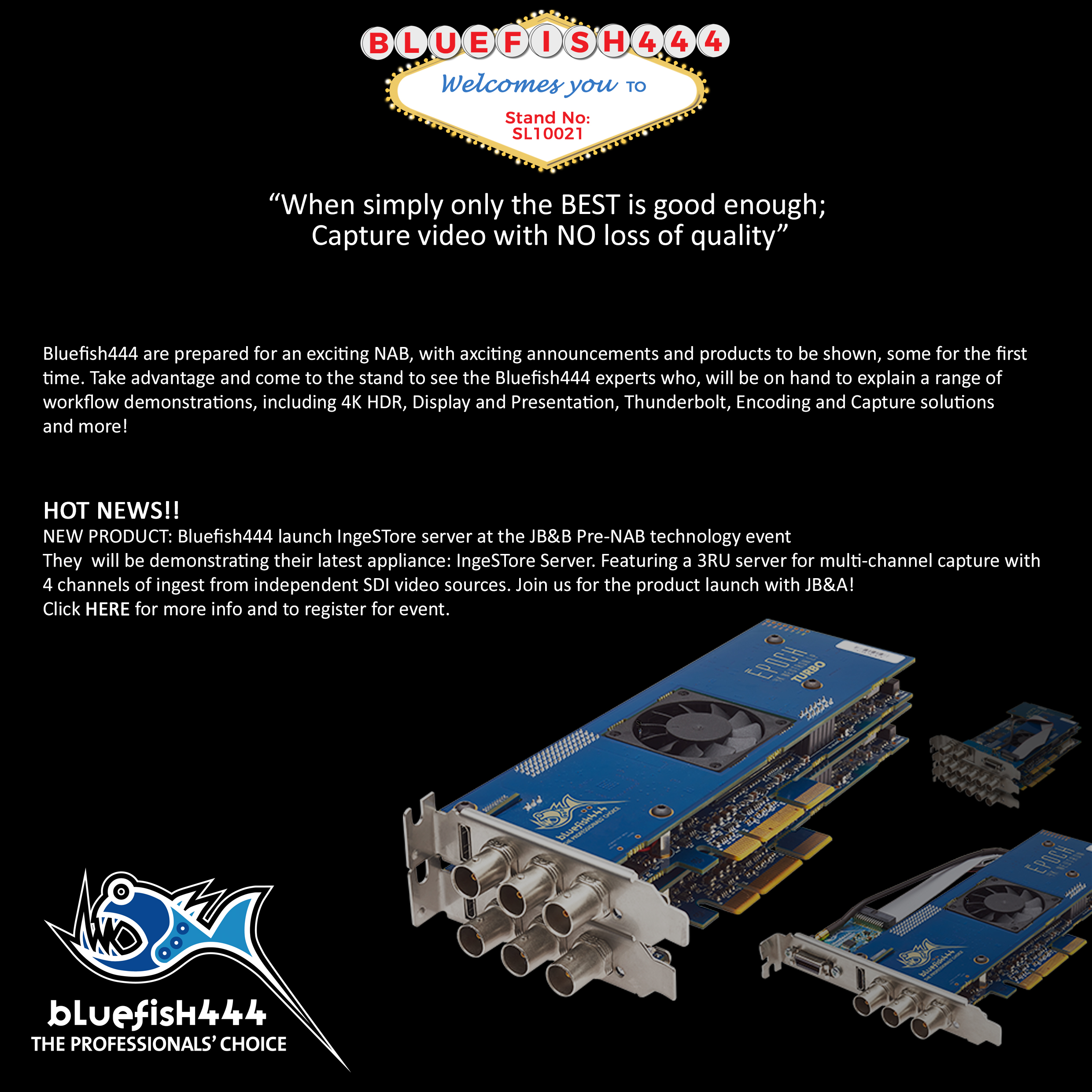 Planning Your Visit For NAB Show 2017? Don't Miss Blulefish444 HD-4K SDI Video Cards