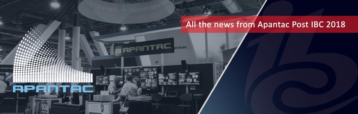 Post IBC 2018 News_Apantac