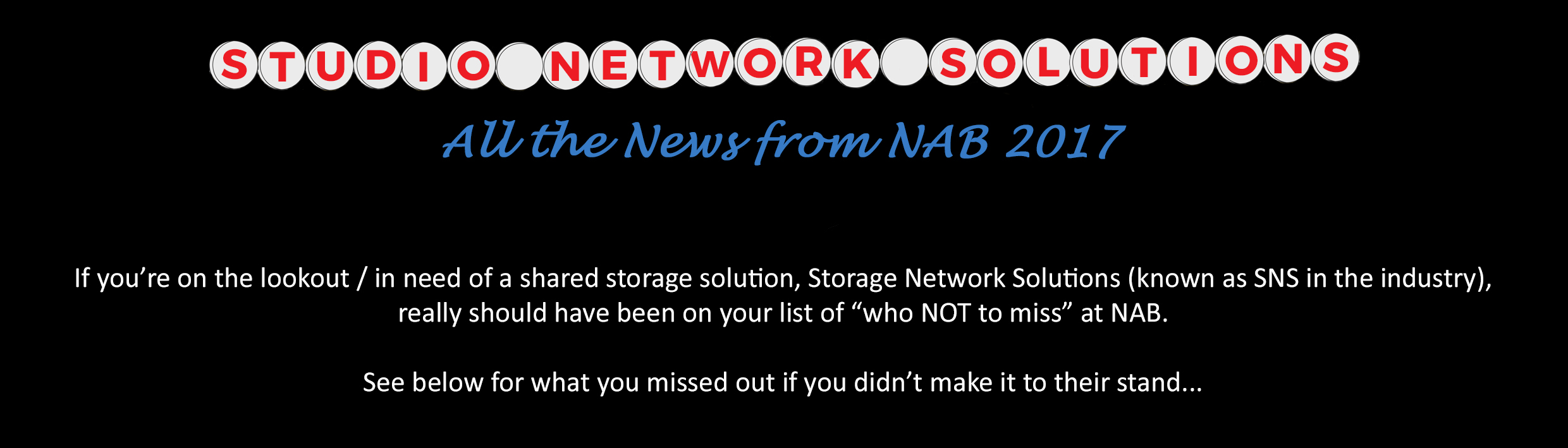Post NAB 2017 News_Reliable Shared Storage from Studio Network Solutions