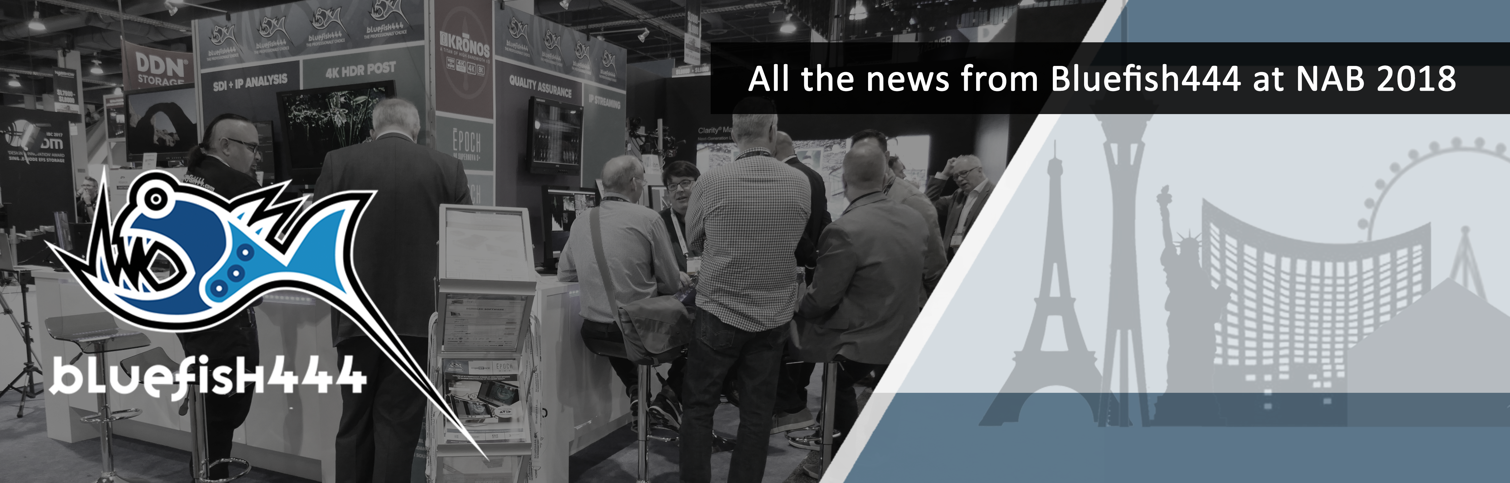 Post NAB 2018 News From Bluefish444_Header