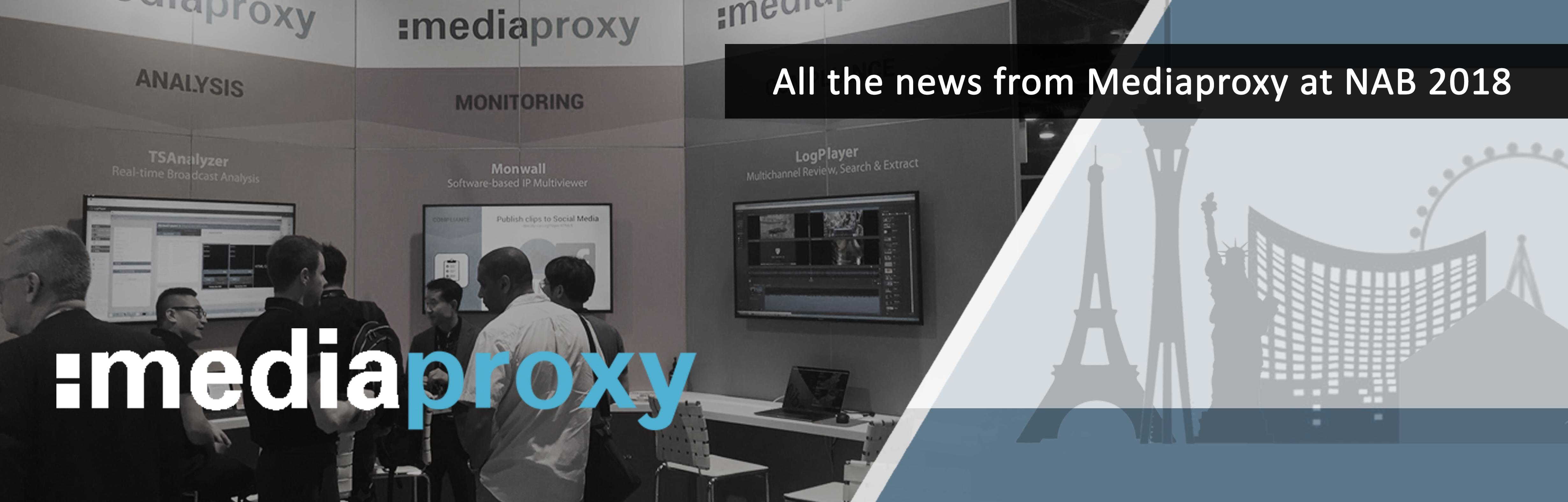 Post NAB 2018 News From Mediaproxy_Header