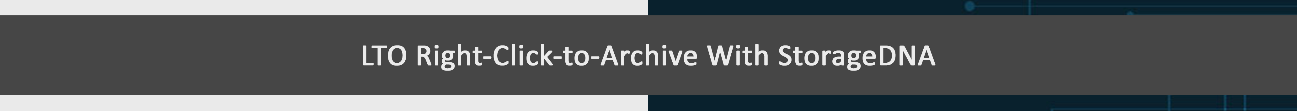 Studio Network Solutions_LTO Right-Click-to-Archive With StorageDNA